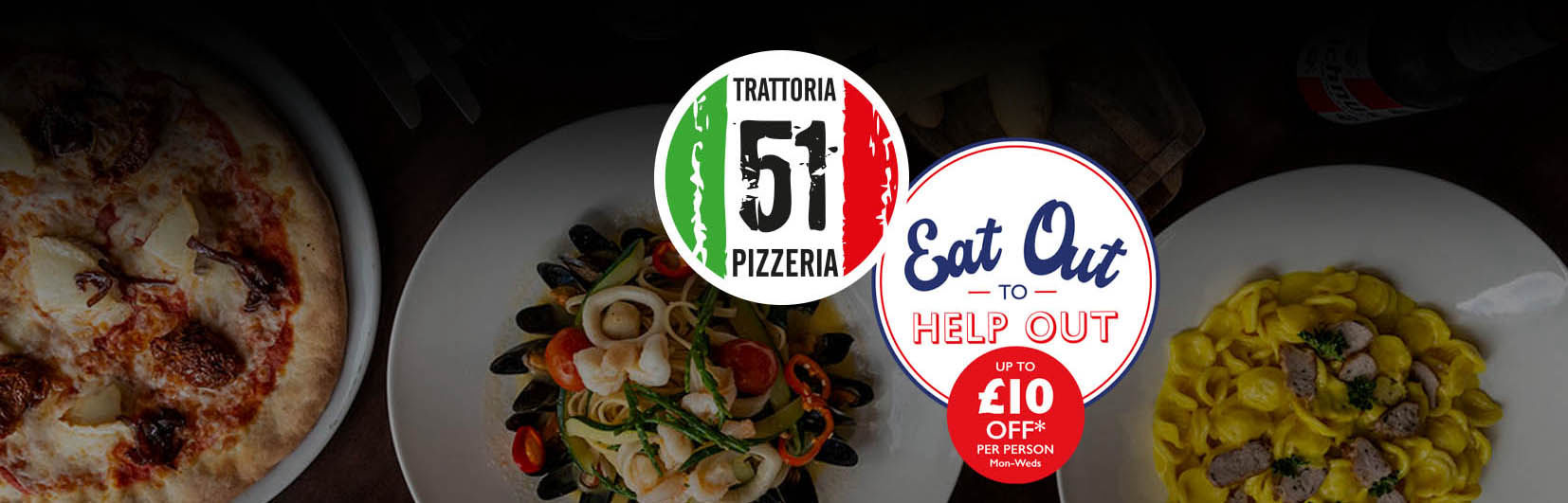 Eat Out to Help Out Trattoria 51
